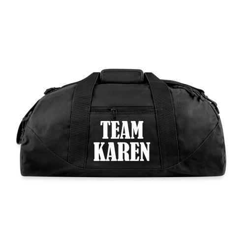 Team Karen - Duffel Bag