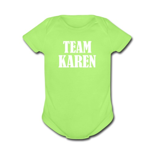Team Karen - Organic Short Sleeve Baby Bodysuit