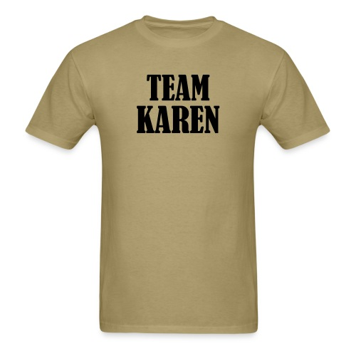 Team Karen- Men's  - Men's T-Shirt