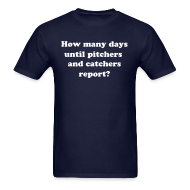 T-Shirts ~ Men's T-Shirt ~ Pitchers and Catchers