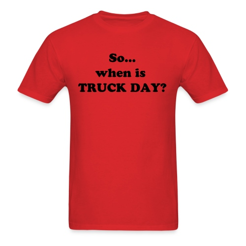 Truck Day - Men's T-Shirt