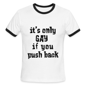 Push Back - Men's Ringer T-Shirt