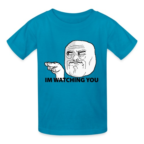 I'm Watching You T-Shirt - Kid's - Kids' T-Shirt