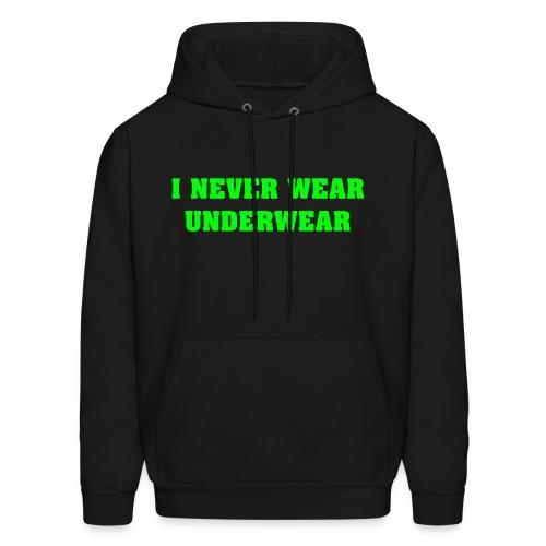 Never Wear Underwear - Men's Hoodie