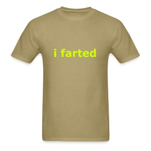 i farted - Men's T-Shirt