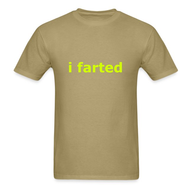 i farted