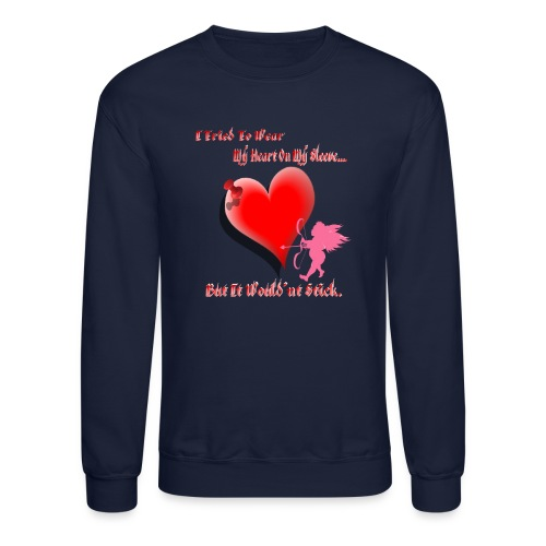 Wanted My Heart On My Sleeve - Crewneck Sweatshirt