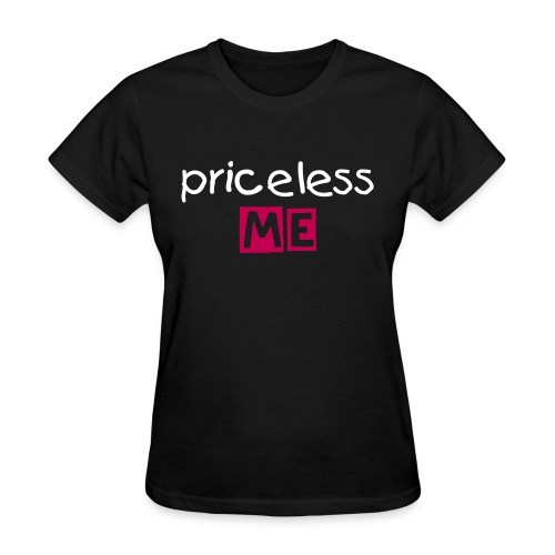 priceless me tee - Women's T-Shirt