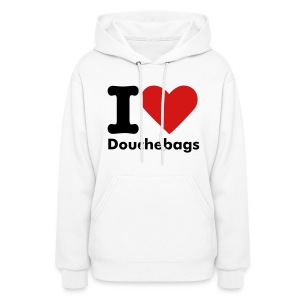 I love Douchebags - Women's Hoodie