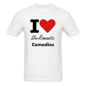 I love Un-Romantic Comedies - Men's T-Shirt