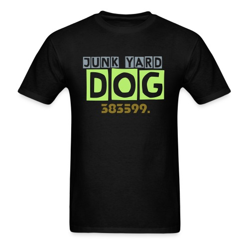 Junk Yard Dog - Men's T-Shirt