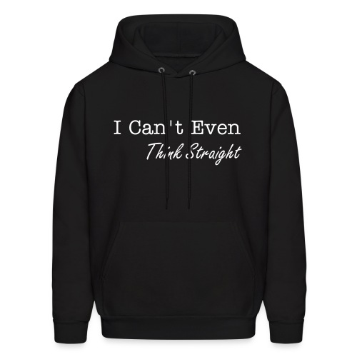 Think Straight - Men's Hoodie