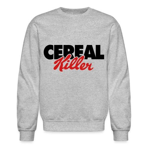 Cereal Killer - Crewneck Sweatshirt
