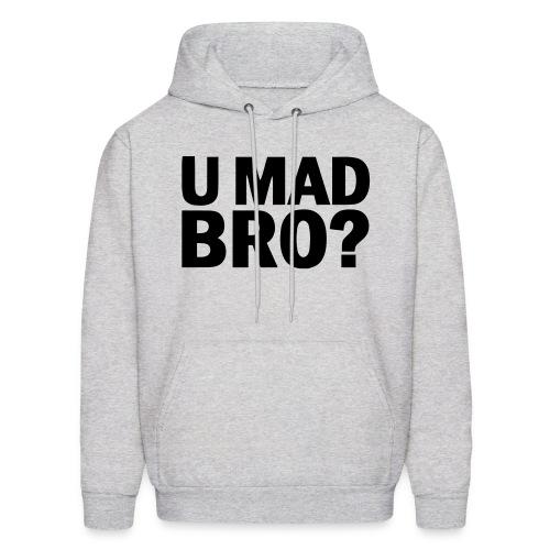 You Mad Bro ? - Men's Hoodie