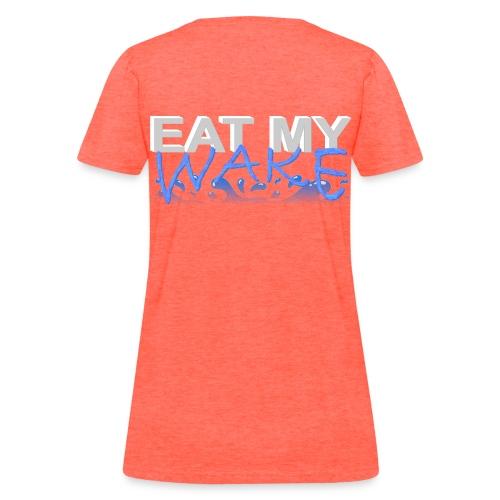 Eat My Wake - Swimming Shirt - Women's T-Shirt