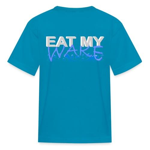 Eat My Wake - Swimming Shirt - Kids' T-Shirt