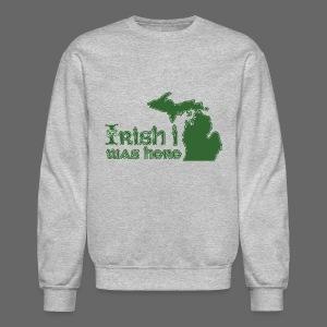 Irish I was here - Crewneck Sweatshirt