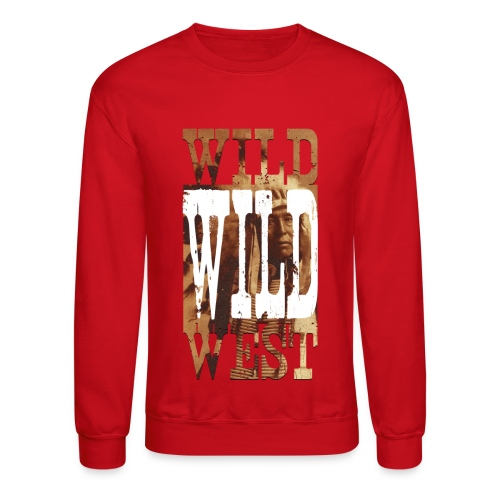 WiLD WiLD West crewneck - Crewneck Sweatshirt