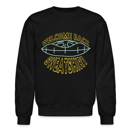 Welcome Back Sweatshirt - Crewneck Sweatshirt