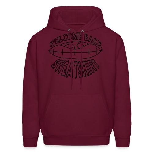 Welcome Back Sweatshirt Hoodie - Men's Hoodie