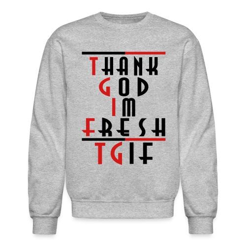 tgif - Crewneck Sweatshirt