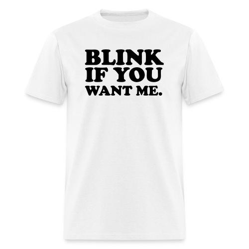 Don't Blink - Mens Tee - Men's T-Shirt
