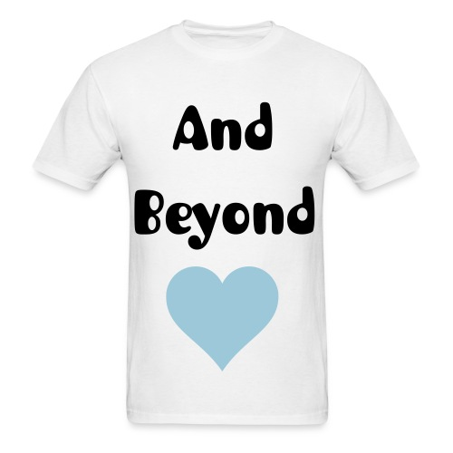 And Beyond (MENS) - Men's T-Shirt