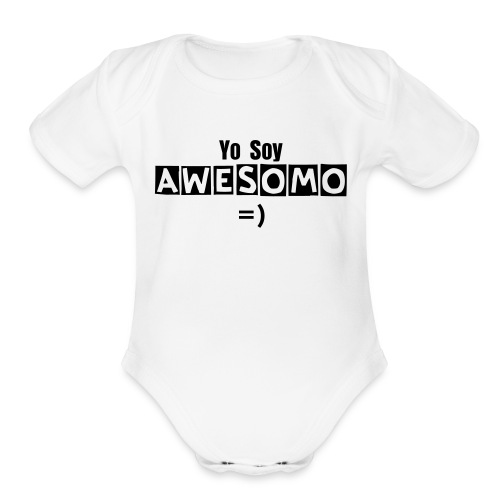 Soy Awesomo =) - Organic Short Sleeve Baby Bodysuit