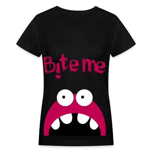 Bite Me Women - Women's V-Neck T-Shirt