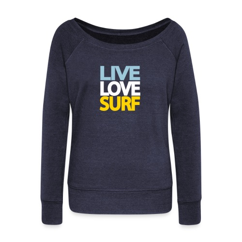 Live Love Surf Womens' Hoodie - Women's Wideneck Sweatshirt