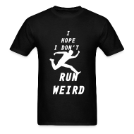 T-Shirts ~ Men's T-Shirt ~ Run Weird