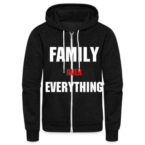 Family over Everything Fleece Zip Hoodie  - Unisex Fleece Zip Hoodie