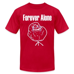 Forever Alone - Men's Fine Jersey T-Shirt