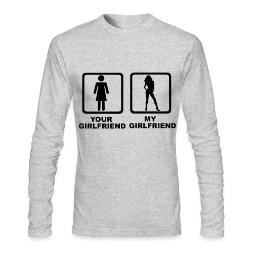 Your Girlfriend - Long Sleeve T-Shirt - Men's Long Sleeve T-Shirt by Next Level