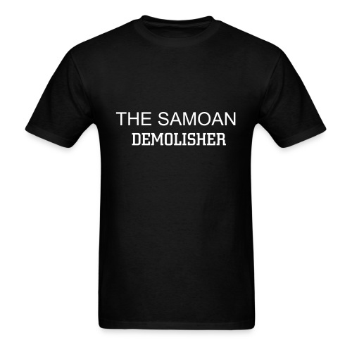 samoan demolisher t-shirt - Men's T-Shirt