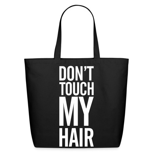 Don't Touch! - W - Eco-Friendly Cotton Tote