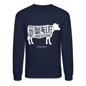 Men's 'Words to Live By' Shirt - Cow - Crewneck Sweatshirt