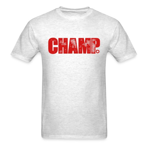 Champ V.1 (Red Text) - Men's T-Shirt