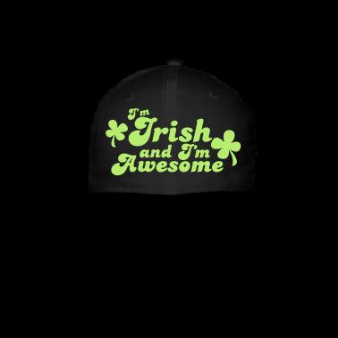 I'm IRISH and I'm Awesome! Caps