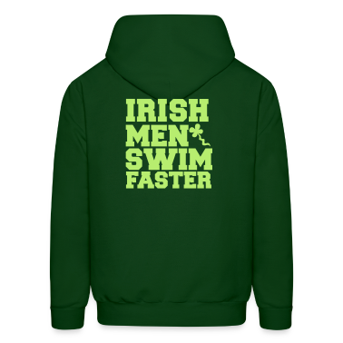IRISH MEN SWIM FASTER with shamrock sperm St Patrick's day Hoodies