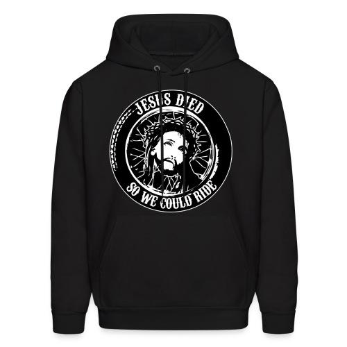 Jesus Died So We Could Ride Mens Hooded Sweatshirt - Men's Hoodie