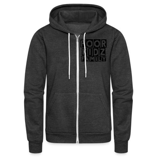 Poor Kidz Family Zip-Up Sweater - Unisex Fleece Zip Hoodie