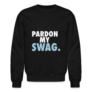 Pardon my Swag. - Crewneck Sweatshirt