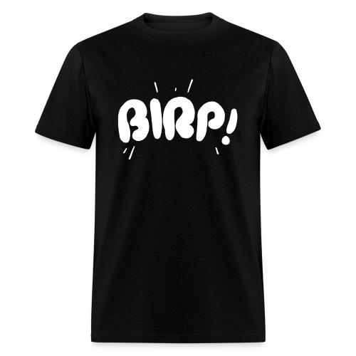 Men's BIRP! Text T - Men's T-Shirt
