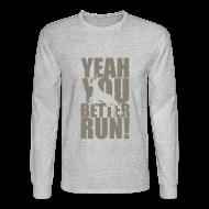Long Sleeve Shirts ~ Men's Long Sleeve T-Shirt ~ Better Run Deer--Camo