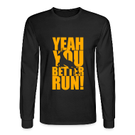 Long Sleeve Shirts ~ Men's Long Sleeve T-Shirt ~ Better Run Deer--Neon