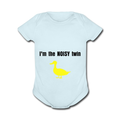 I'm the NOISY twin one piece - Organic Short Sleeve Baby Bodysuit