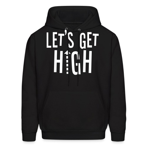 Lets Get High - Men's Hoodie
