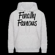 Hoodies ~ Men's Hoodie ~ Finally Famous