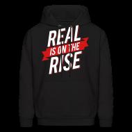Hoodies ~ Men's Hoodie ~ Real is on The Rise
